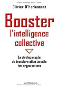 Booster l'intelligence collective