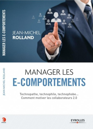 JM Rolland - manager les E-Comportements