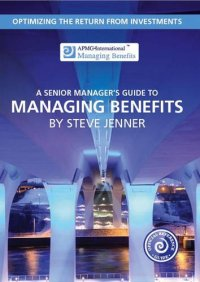 Senior managers guide to managing benefits