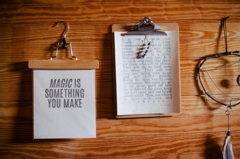 La magie est quelque chose que vous créez, dans votre vie comme dans vos projets.