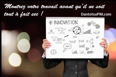 Innovation montrez votre travail