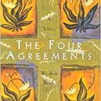les 4 accords toltèques: 4 règles de vie à appliquer dans vos projets par Rose-Hélène Humeau