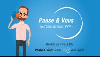 pause&vous serie web ppm