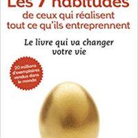 """""""les 7 habitudes des gens qui réussissent tout ce qu'ils entreprennent"""", un classique de votre bibliothèque pro"""