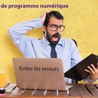 Si vous êtes directeur de programme numérique, comment éviter les erreurs qui coûtent cher? par Stéphane Congnet